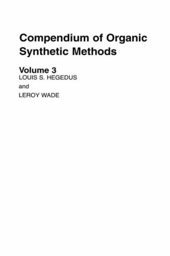 Compendium of Organic Synthetic Methods 9780471367529