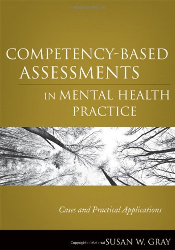 Competency-Based Assessments in Mental Health Practice: Cases and Practical Applications 9780470505281