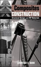 Composites for Construction: Structural Design with FRP Materials