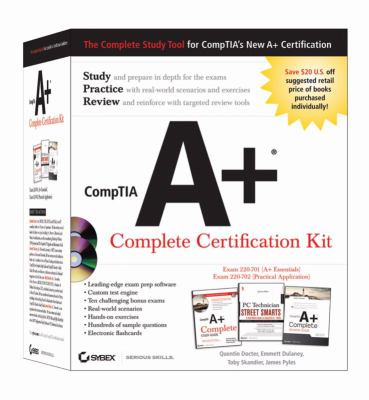 CompTIA A+ Complete Certification Kit: Exam 220-701 (A+ Essentials), Exam 220-702 (Practical Application) 9780470486474