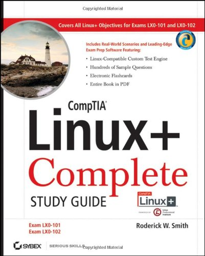 CompTIA Linux+ Study Guide: Exams LX0-101 and LX0-102 [With CDROM] 9780470888452