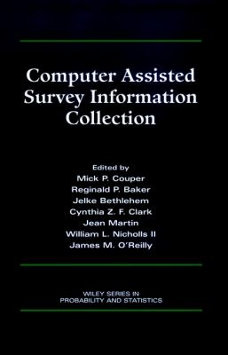 Computer Assisted Survey Information Collection 9780471178484