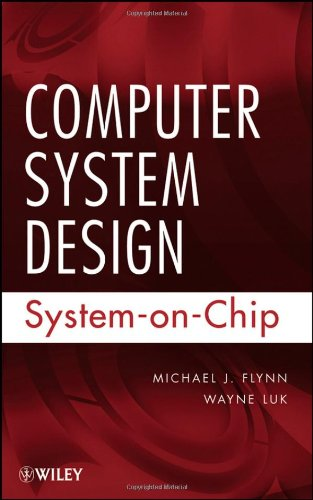 Computer Design System: System-On-Chip 9780470643365