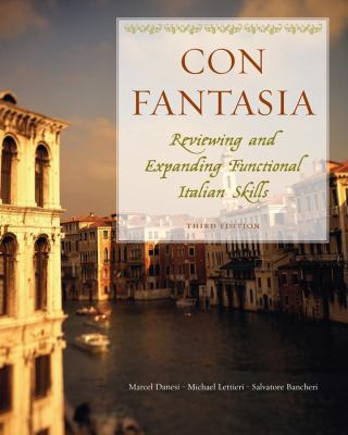 Con Fantasia: Reviewing And Expanding Functional Italian Skills 9780470427743