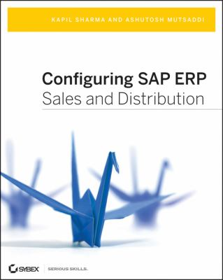 Configuring SAP ERP Sales and Distribution 9780470404737