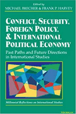 Conflict, Security, Foreign Policy, and International Political Economy: Past Paths and Future Directions in International Studies 9780472088607