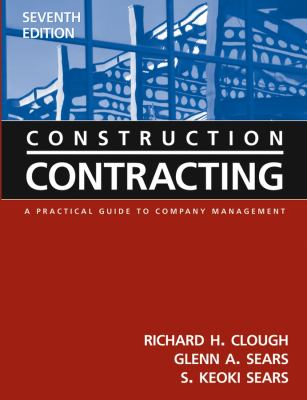 Construction Contracting: A Practical Guide to Company Management [With CDROM] 9780471449881