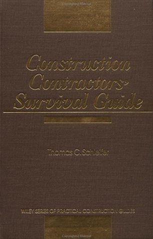 Construction Contractors' Survival Guide 9780471513247