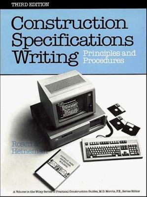 Construction Specification Writing: Principles and Procedures 9780471618928
