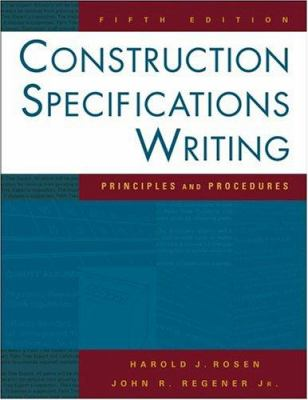Construction Specifications Writing: Principles and Procedures 9780471432043
