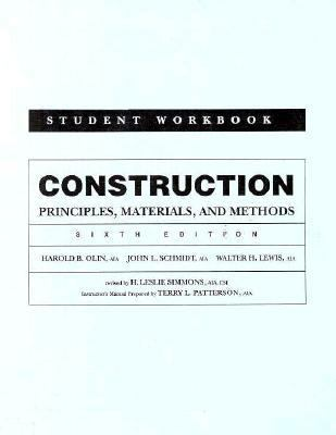 Construction, Student Workbook: Principles, Materials, and Methods 9780471290209