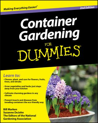Container Gardening for Dummies 9780470577059