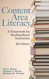 Content Area Literacy: A Framework for Reading-Based Instruction 1508631
