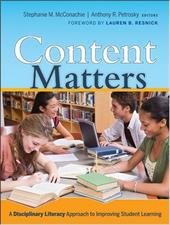 Content Matters: A Disciplinary Literacy Approach to Improving Student Learning 1521785