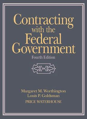 Contracting with the Federal Government 9780471242185