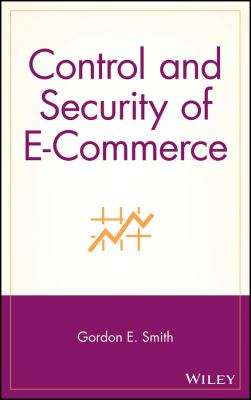 Control and Security of E-Commerce 9780471180906