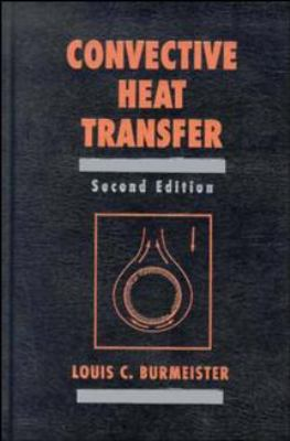 Convective Heat Transfer 9780471577096