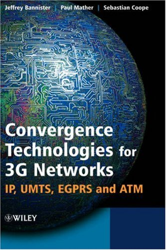 Convergence Technologies for 3g Networks: IP, Umts, Egprs and ATM (9780470860915) photo