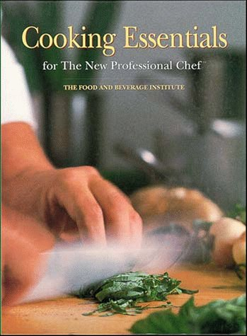 Cooking Essentials for the New Professional Chef 9780471287179