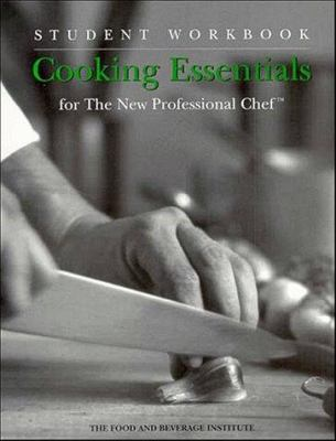 Cooking Essentials for the New Professional Chef, Student Workbook 9780471292180