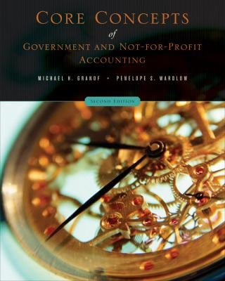 Core Concepts of Government and Not-For-Profit Accounting - 2nd Edition
