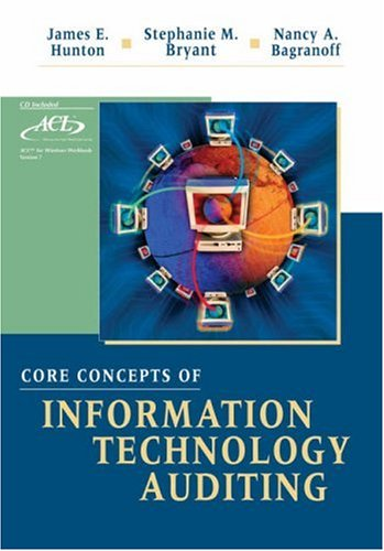 Core Concepts of Information Technology Auditing 9780471222934