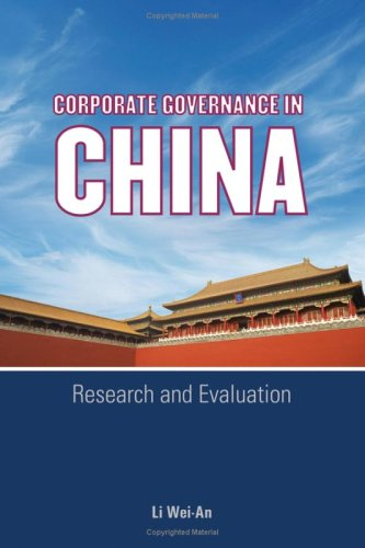 Corporate Governance in China: Research and Evaluation 9780470823408