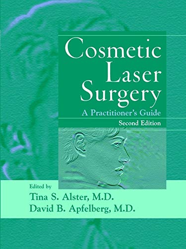 Cosmetic Laser Surgery: A Practitioner's Guide 9780471252702