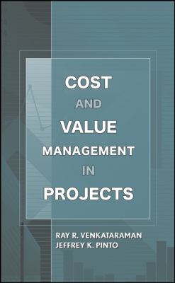 Cost and Value Management in Projects 9780470069134