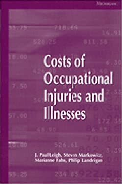 Costs of Occupational Injuries and Illnesses 9780472110810