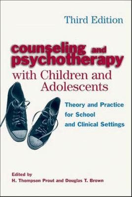 Counseling and Psychotherapy with Children and Adolescents: Theory and Practice for School and Clinical Settings 9780471182368