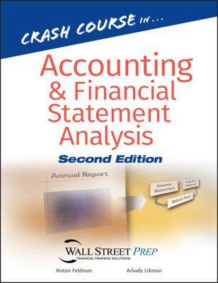 Crash Course in Accounting and Financial Statement Analysis 9780470047019