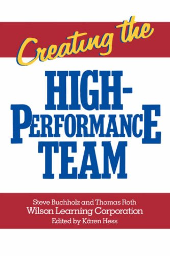 Creating the High Performance Team 9780471856740