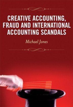 Creative Accounting, Fraud and International Accounting Scandals 9780470057650