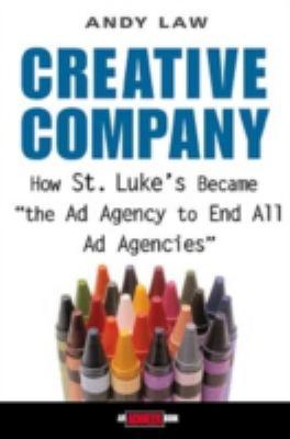 Creative Company: How St. Luke's Became