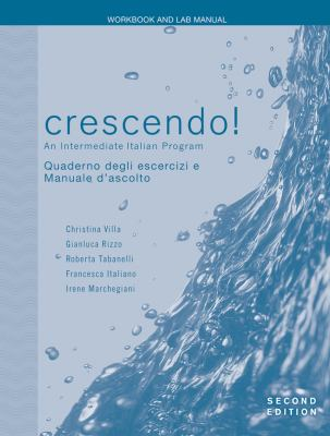 Crescendo! Workbook and Lab Manual: An Intermediate Italian Program 9780470424681