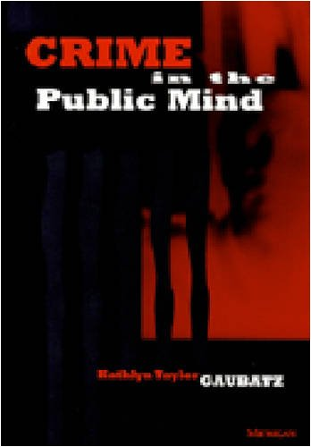 Crime in the Public Mind 9780472105823
