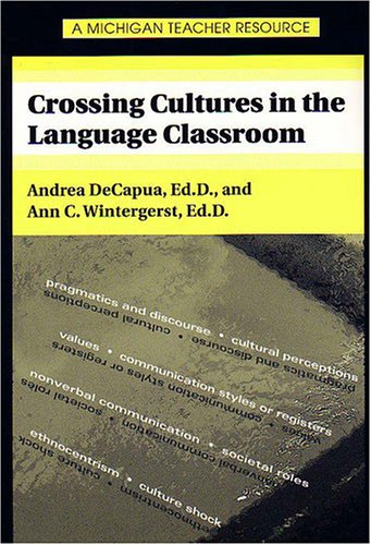 Crossing Cultures in the Language Classroom 9780472089369