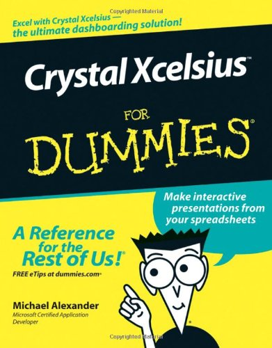 Crystal Xcelsius for Dummies 9780471779100