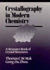 Crystallography in Modern Chemistry: A Resource Book of Crystal Structures 9780471547020