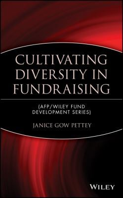 Cultivating Diversity in Fundraising 9780471403616