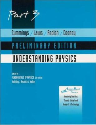 Cummings, Understanding Physics -Preliminary Part 3 9780471225416