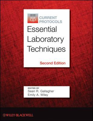 Current Protocols Essential Laboratory Techniques 9780470942413