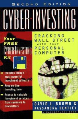 Cyber Investing: Cracking Wall Street with Your Personal Computer [With Disk] 9780471169864