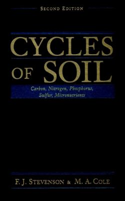 Cycles of Soils: Carbon, Nitrogen, Phosphorus, Sulfur, Micronutrients 9780471320715