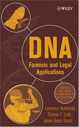 DNA: Forensic and Legal Applications 9780471414780