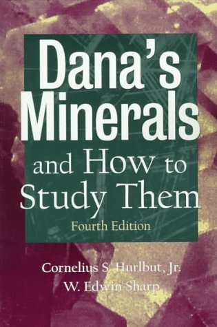 Dana's Minerals and How to Study Them (After Edward Salisbury Dana) 9780471156772