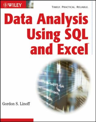 Data Analysis Using SQL and Excel 9780470099513