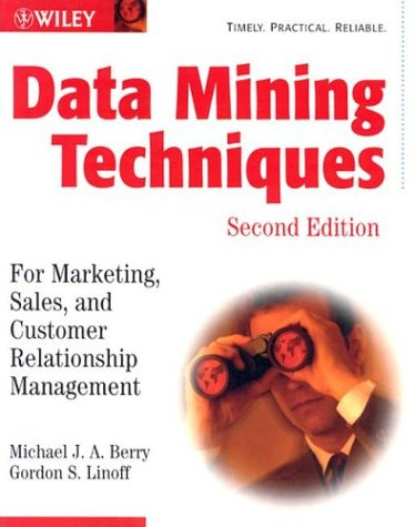 Data Mining Techniques: For Marketing, Sales, and Customer Relationship Management 9780471470649
