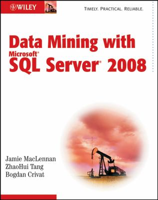 Data Mining with Microsoft SQL Server 2008 9780470277744